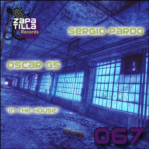 Oscar Gs, Sergio Pardo - In The House [ZR 067]